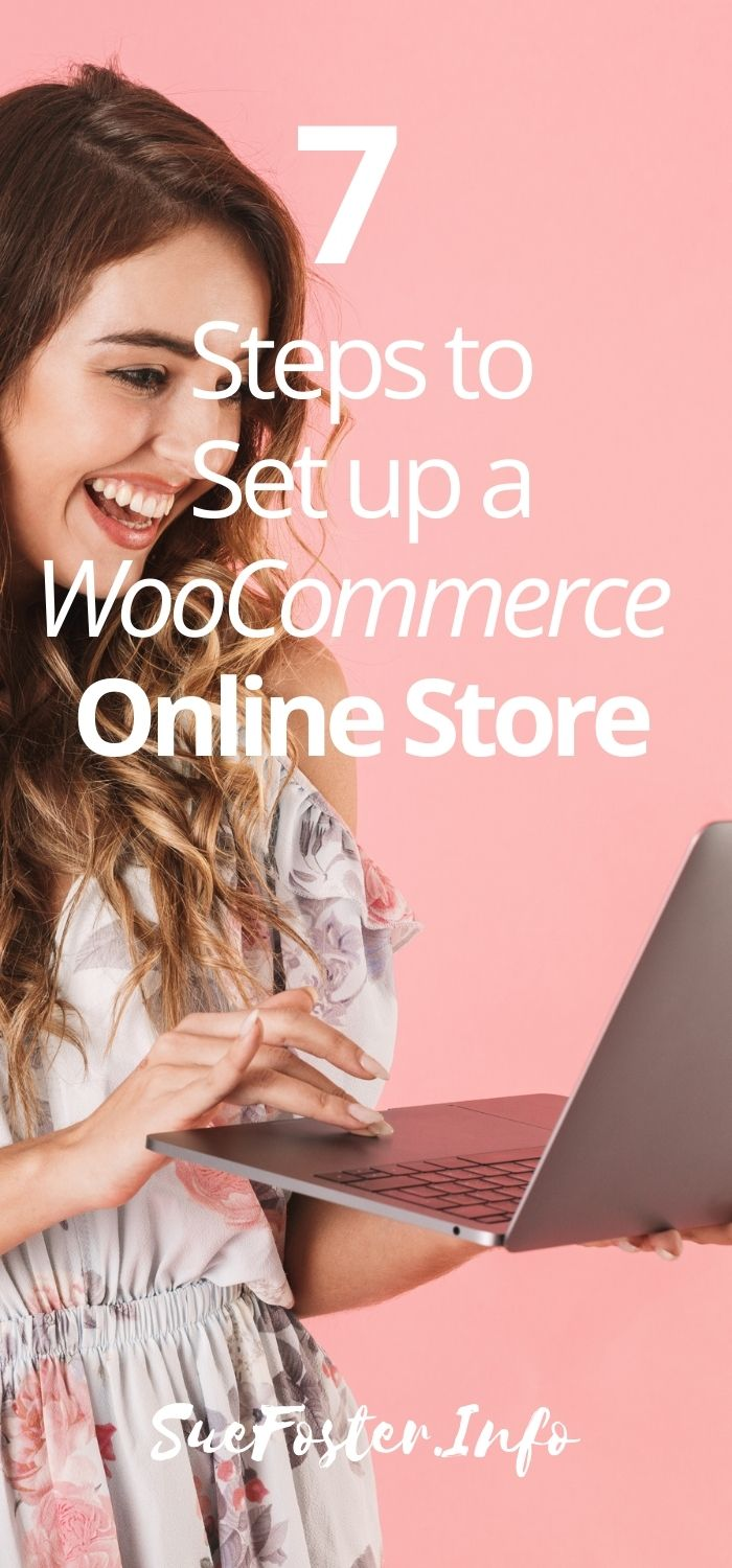 7 Steps To Set Up An Online Store With the WordPress WooCommerce Plugin