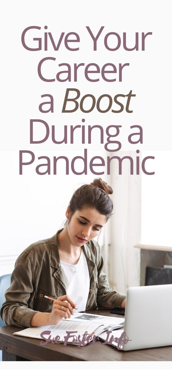 Give Your Career a Boost During a Pandemic