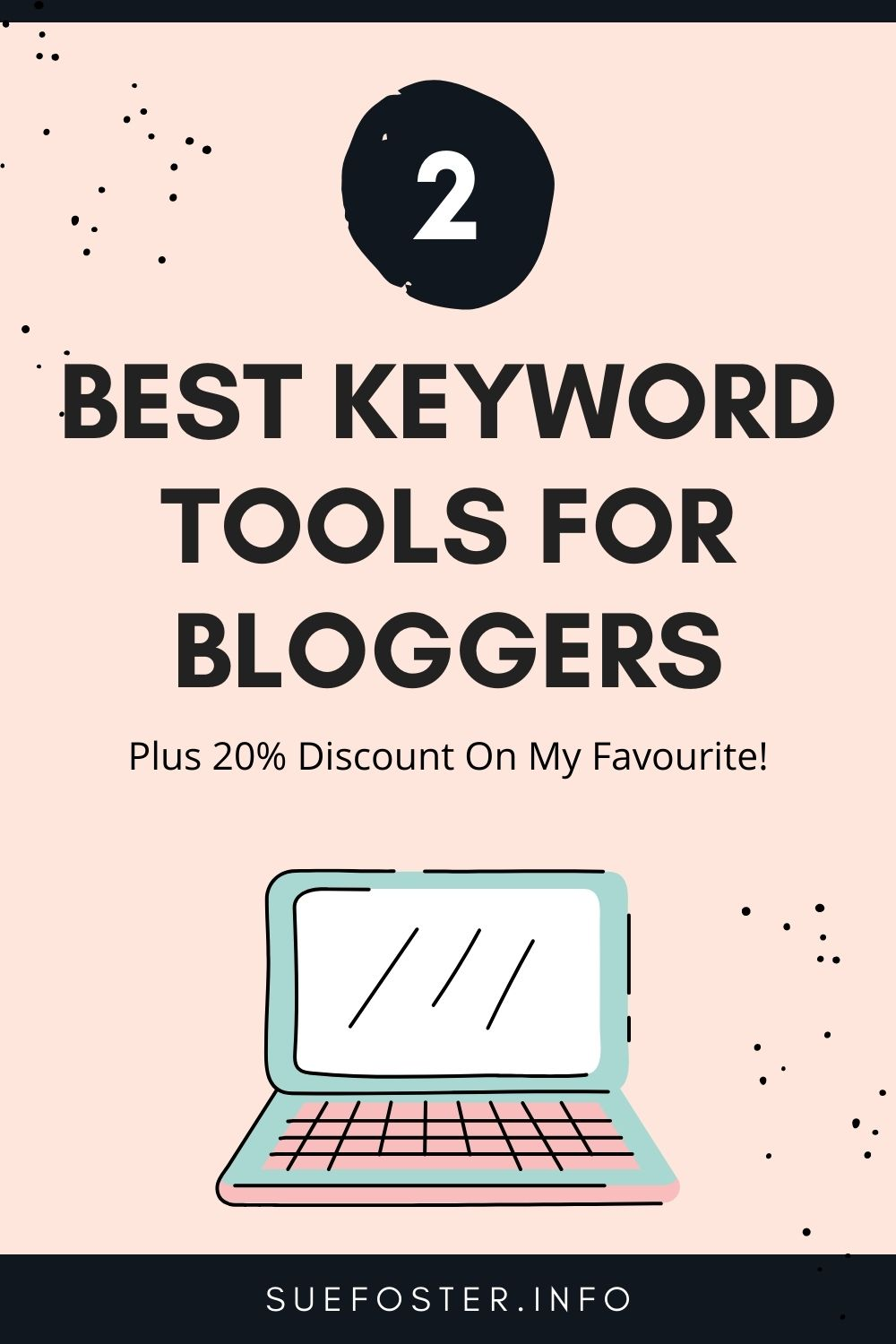 2 of the best keyword tools for bloggers including a 20% discount code on my favourite!