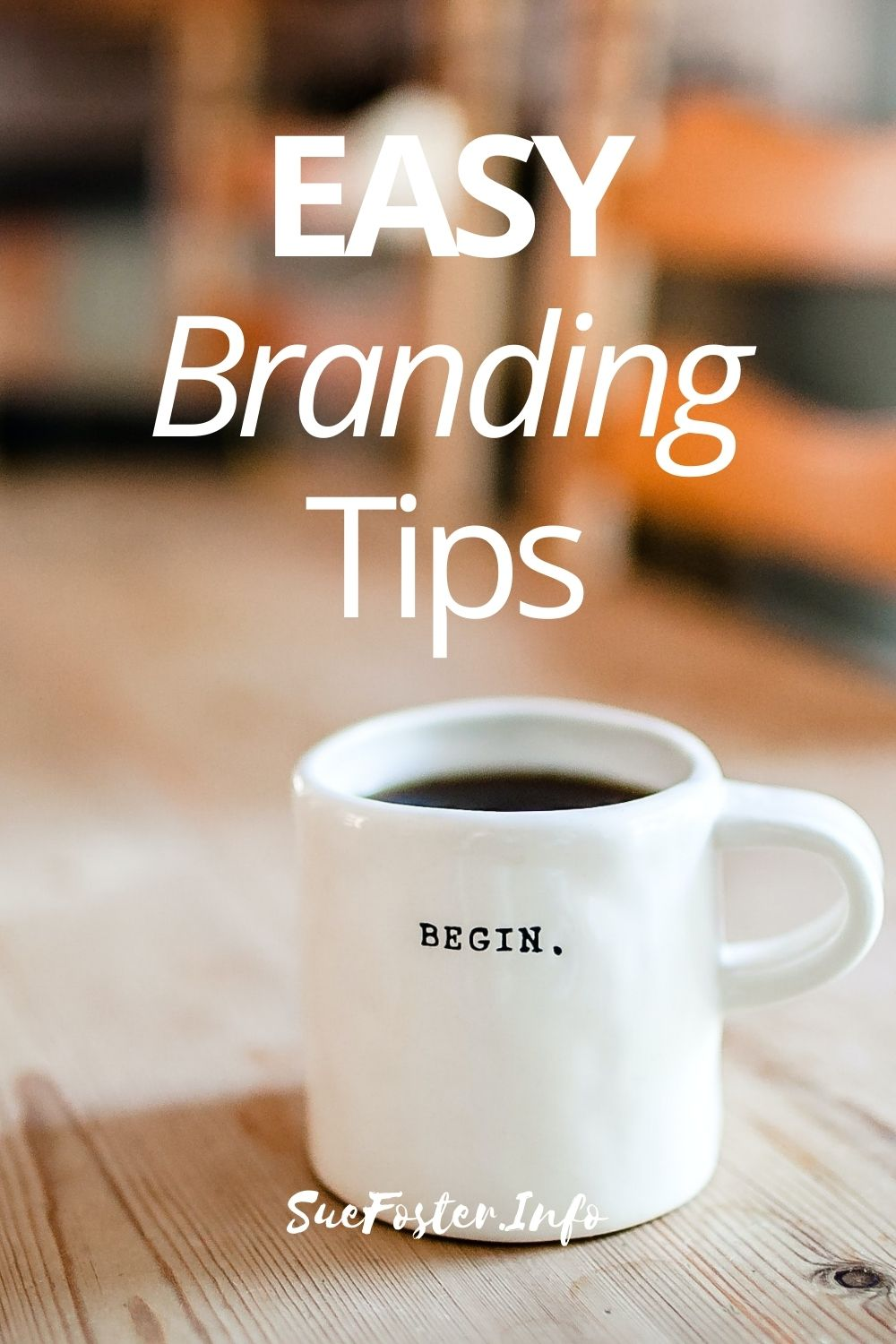 Easy branding tips for your business