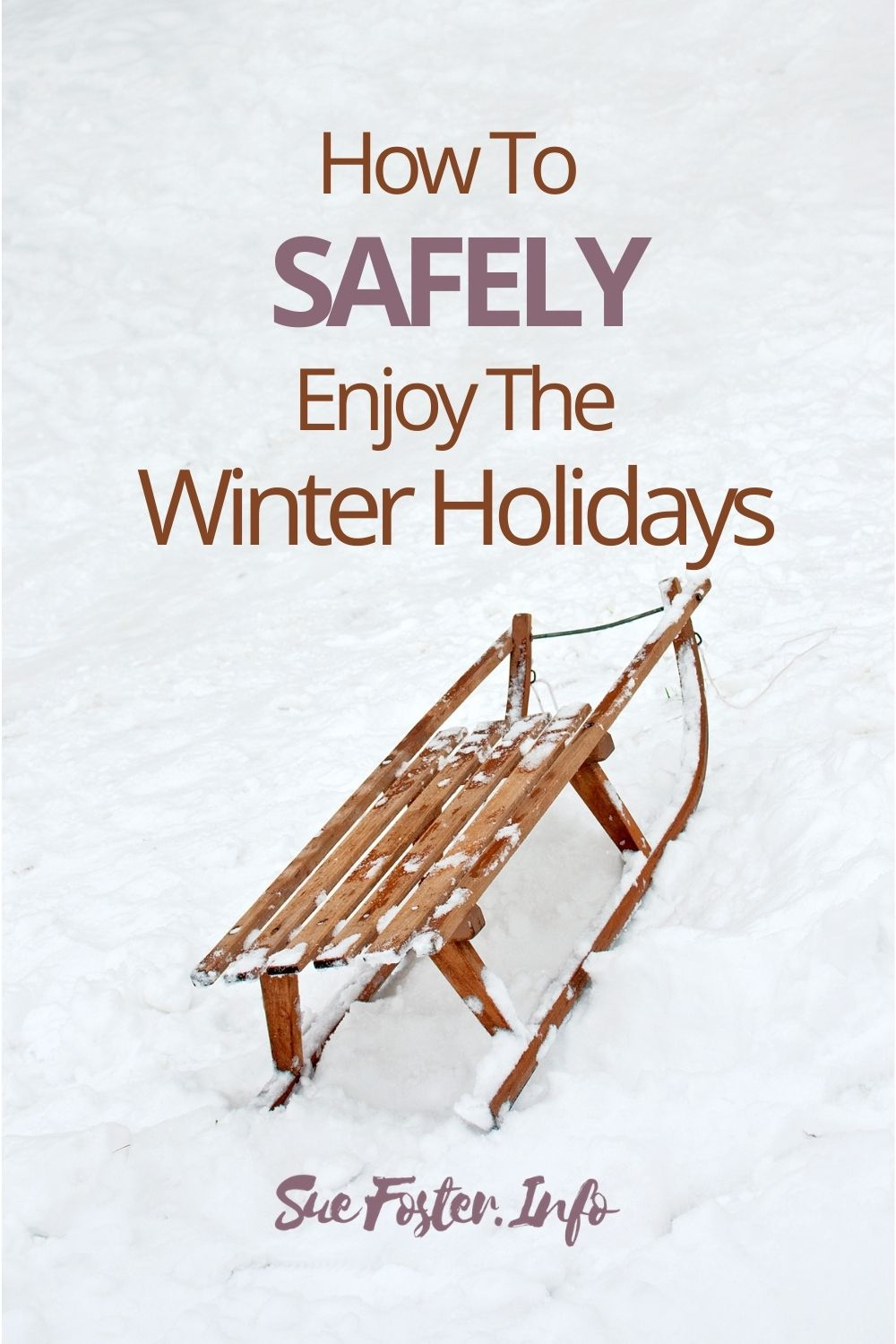 How to safely enjoy the Winter holidays