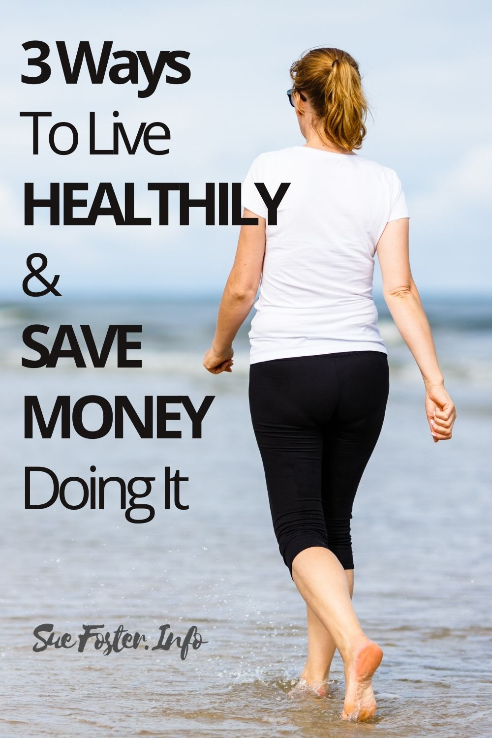 3 Ways To Live Healthily And Save Money Doing It