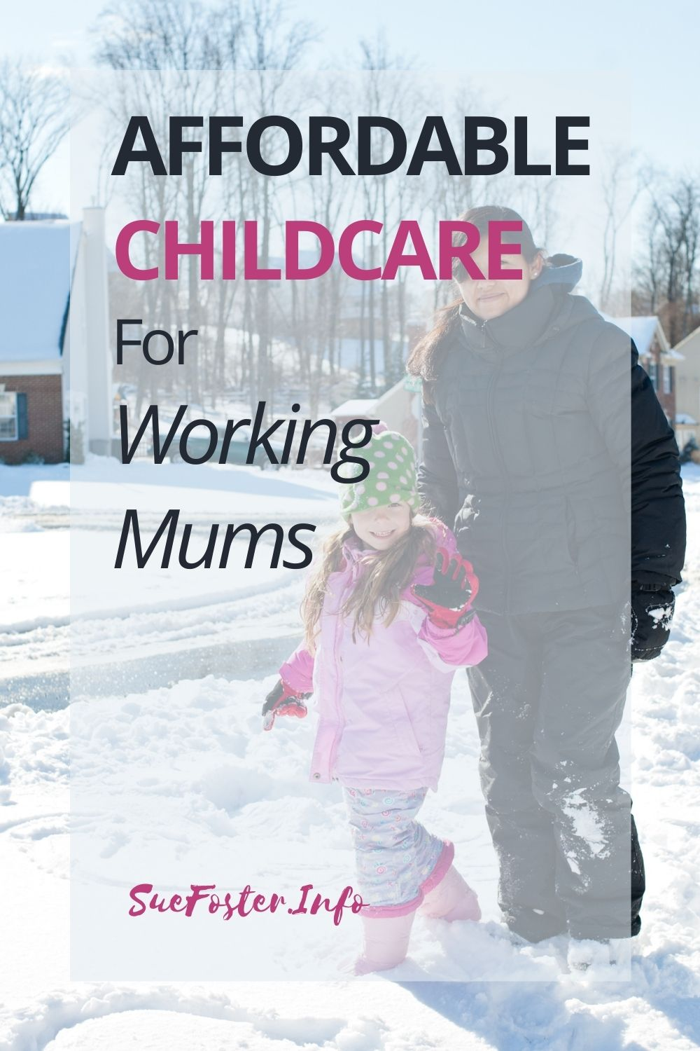 Affordable Childcare For Working Mums