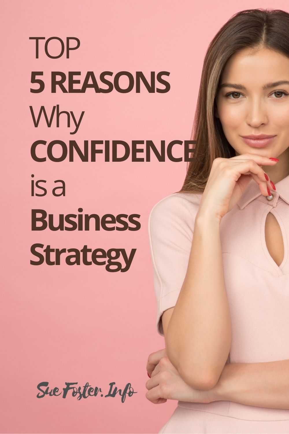 Top 5 Reasons Why Confidence is a Business Strategy