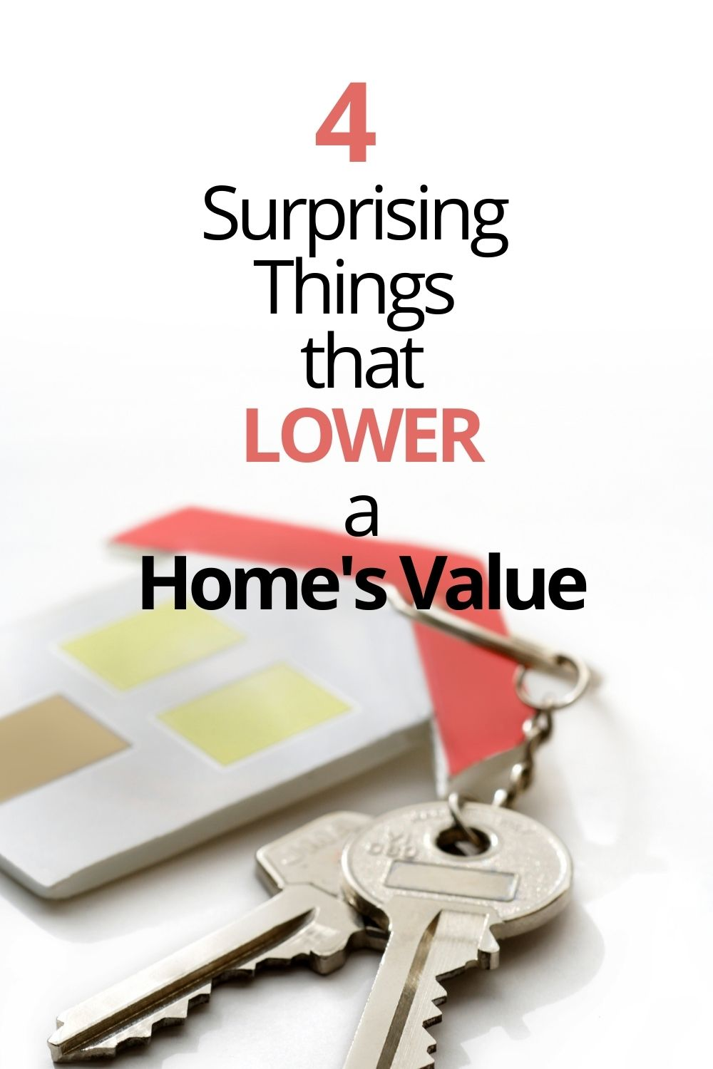 4 Surprising Things that Lower a Home's Value