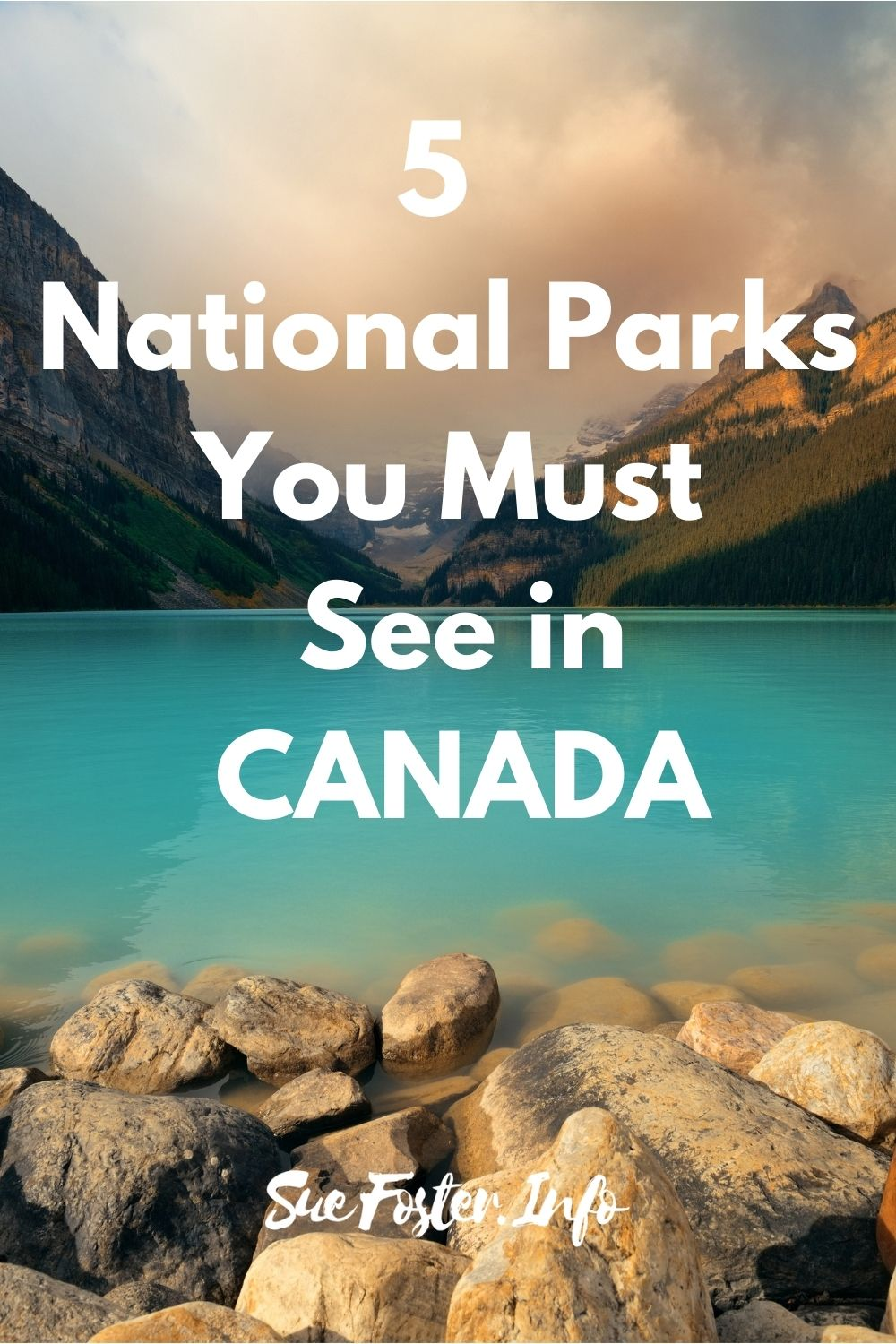 5 National Parks You Must See in Canada