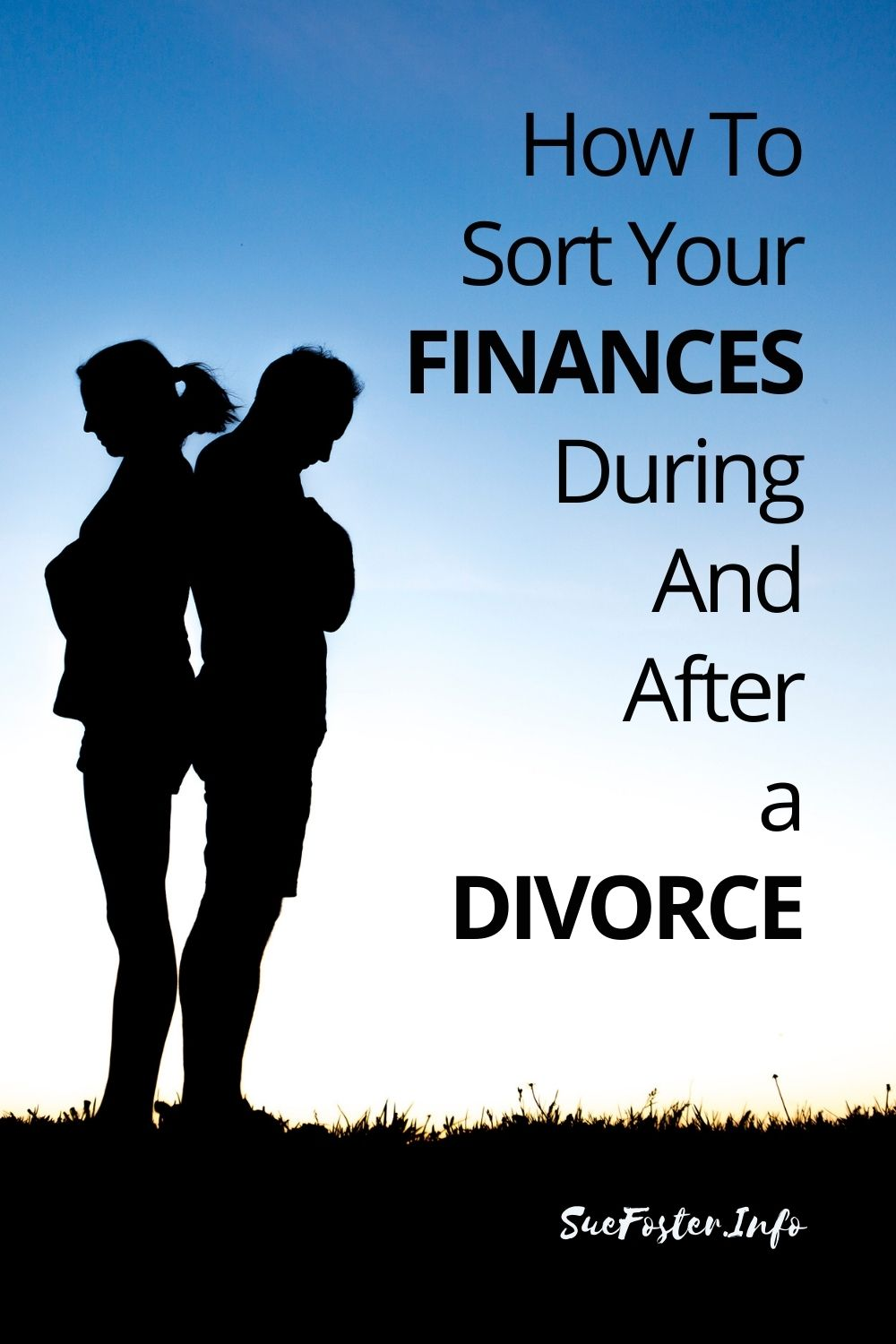 How To Sort Your Finances During And After A Divorce