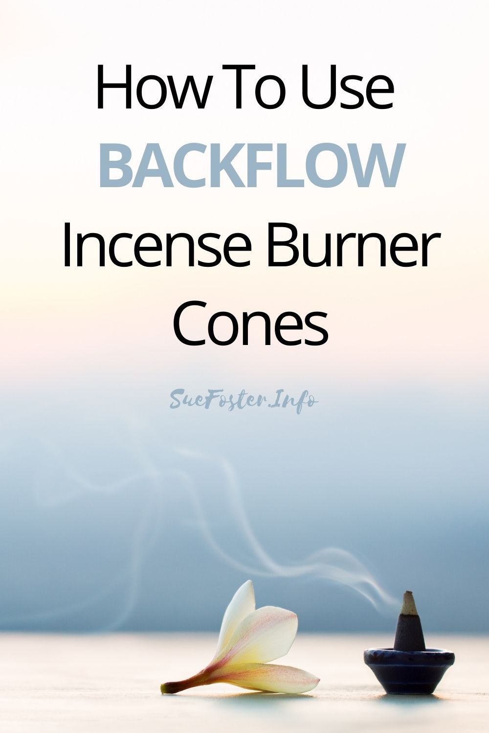 How to use backflow incense burner cones