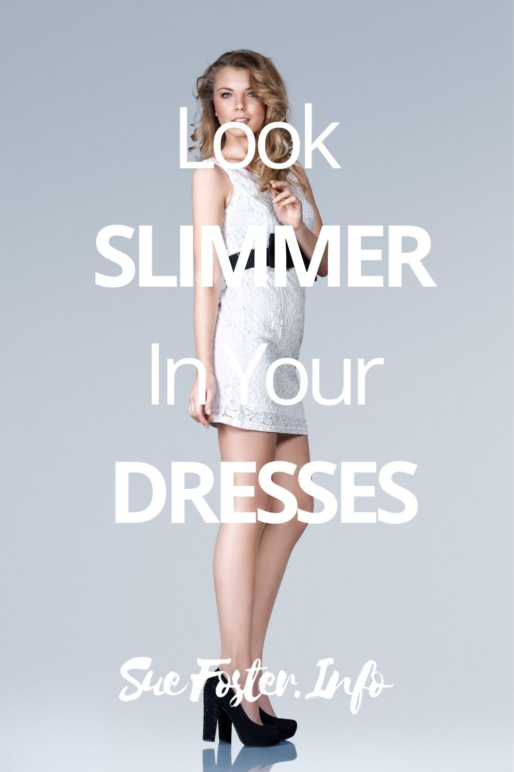 Simple and Effective Ways to Look Slimmer In Your Dresses