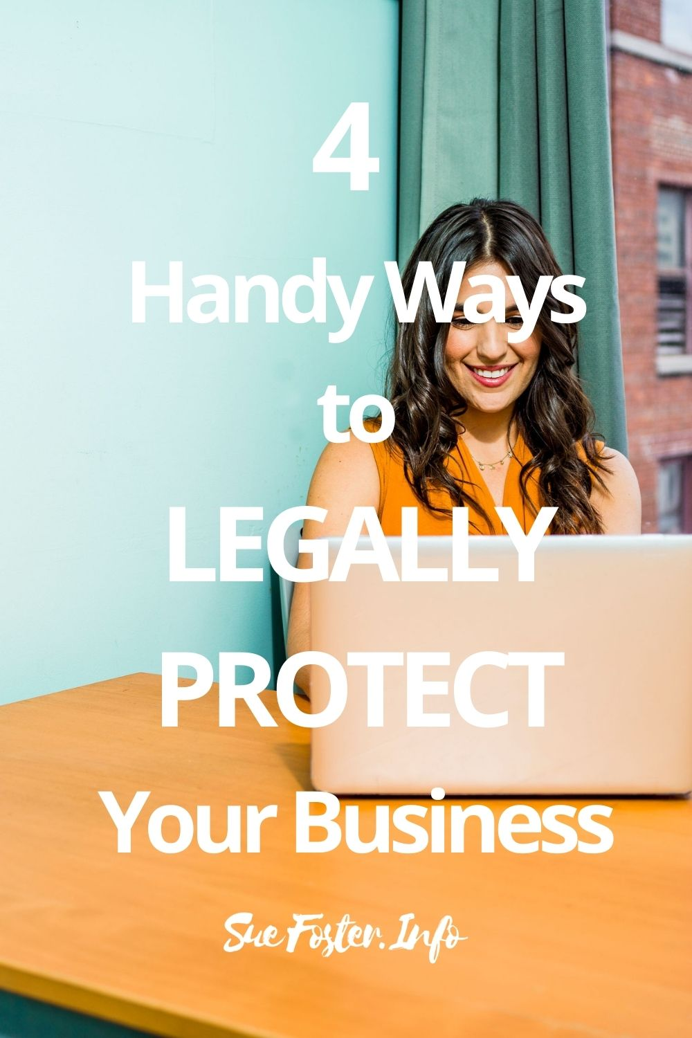 4 Handy Ways To Legally Protect Your Business