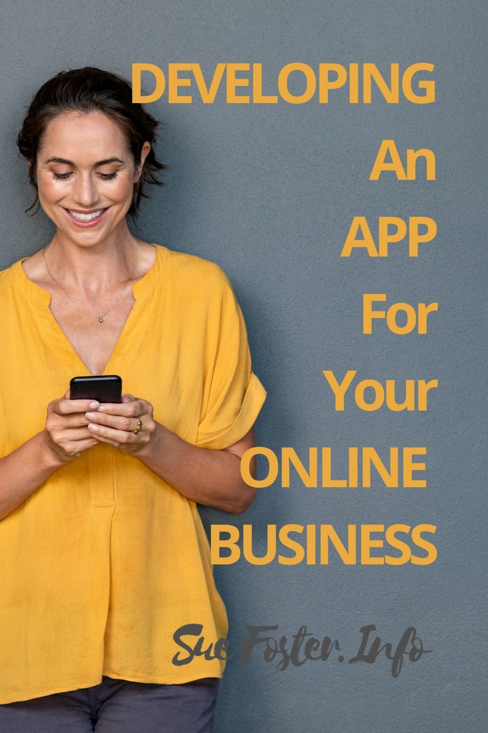Developing an app for your online business.