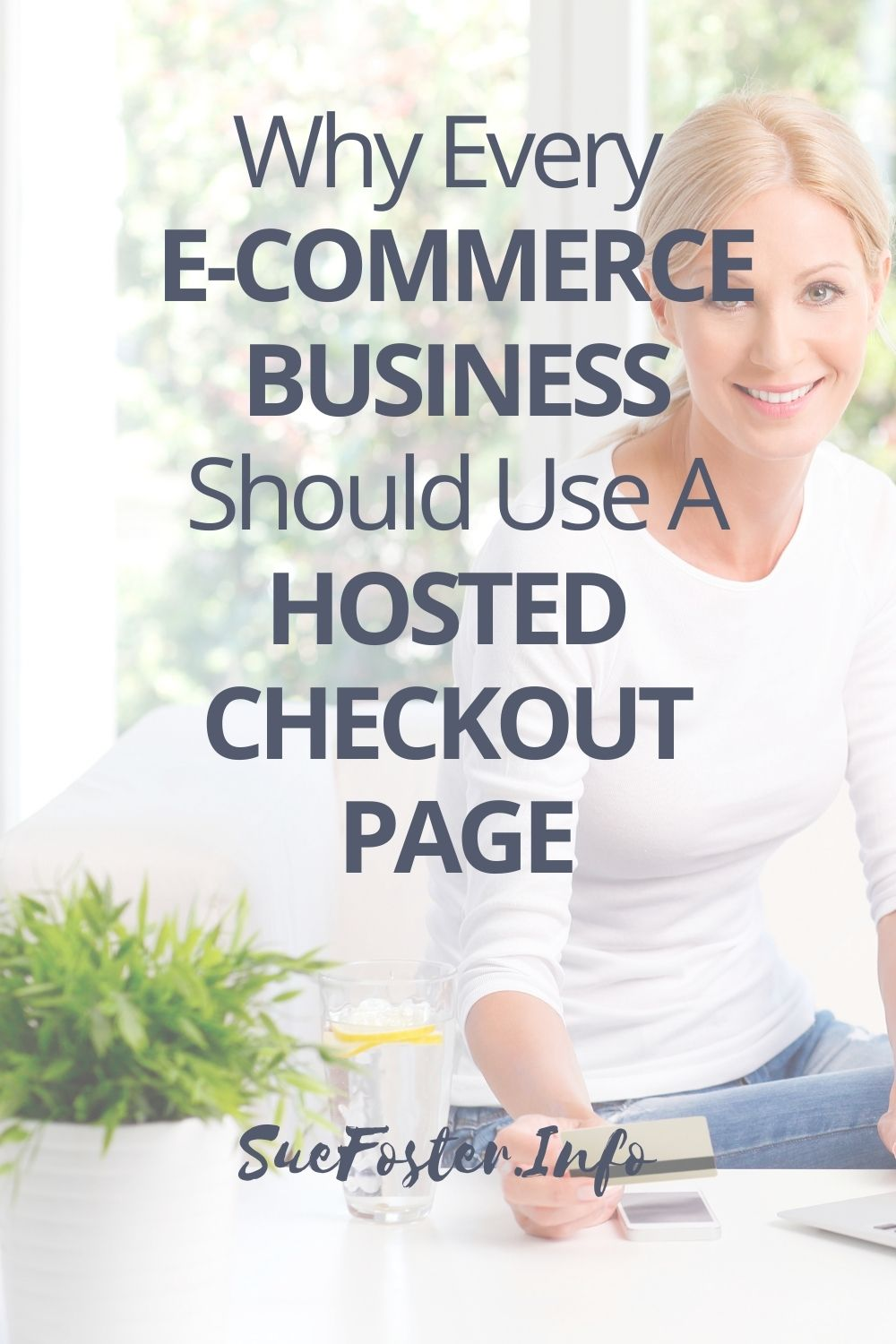 Why every e-commerce business should use a hosted checkout.