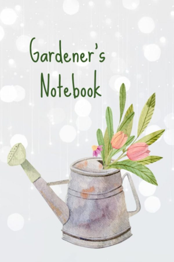 A Gardener's Logbook For Taking Notes of Plants and Recording Plant Successes.
