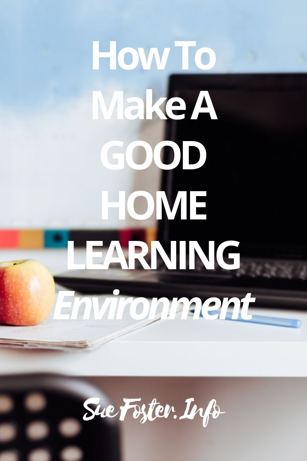 Giving children the resources to succeed, by putting together a good working environment, will make learning more fun and productive.