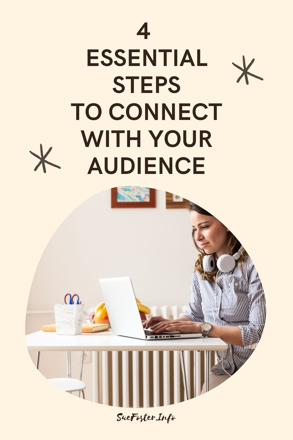 4 top tips to help you connect with your audience.