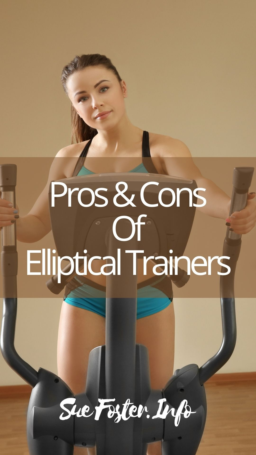 The pros and cons of elliptical trainers.